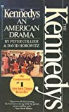 The Kennedys An American Drama (0446327026) by Collier, Peter