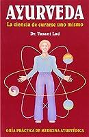 Ayurveda: LA Ciencia De Curarse Uno Mismo / The Science of Self-Healing