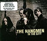 IN THE CITY HANGMEN