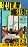 A Cat by Any Other Name (An Alice Nestleton Mystery) (0451172310) by Adamson, Lydia