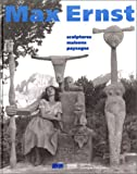 Max Ernst: Sculptures Maisons Paysages (French Edition) (2858509824) by Spies, Werner