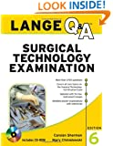 Lange Q&A Surgical Technology Examination, Sixth Edition (Lange Q&A Allied Health)