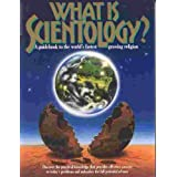 What Is Scientology: A Guidebook to the World's Fastest Growing Religionby L. Ron Hubbard