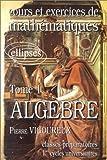 echange, troc Pierre Vigoureux, Annik Rainsard - Cours et exercices de mathématiques
