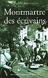 echange, troc Rodolphe Trouilleux - Montmartre des écrivains