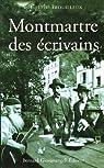 Montmartre des �crivains par Trouilleux