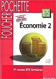 echange, troc Corinne Lacroix, Christophe Kreiss, D. Zarrut - Economie 2002-2003 : BTS Tertiaires, 2nde année