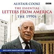 Alistair Cooke: The Essential Letters from America: The 1990s | [Alistair Cooke]