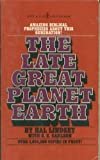 echange, troc Hal Lindsey - The late great planet Earth