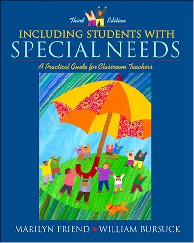 Including Students with Special Needs: A Practical Guide for Classroom Teachers, MyLabSchool Edition (3rd Edition)