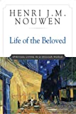 img - for Life of the Beloved: Spiritual Living in a Secular World book / textbook / text book