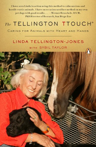 The Tellington Ttouch: Caring for Animals with Heart and Hands