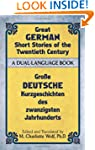 Great German Short Stories of the Twe...