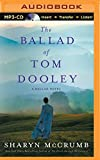The Ballad of Tom Dooley: A Ballad Novel (Ballad Series)