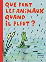 Que font les animaux quand il pleut ?