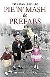 eBooks - Pie 'n' Mash and Prefabs - My 1950s Childhood