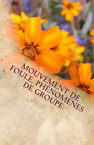 Couverture du livre Mouvement de foule, phénomènes de groupe: Le mouvement hippie et son héritage