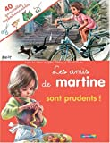 Les amis de Martine sont prudents ! (French Edition) (2203017899) by Marcel Marlier