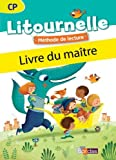 img - for Litournelle CP, m??thode de lecture : Livre du ma??tre (1C??d??rom) by Marie-Pierre Attard-Legrand (2014-08-14) book / textbook / text book