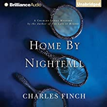 Home by Nightfall: A Charles Lenox Mystery (       UNABRIDGED) by Charles Finch Narrated by James Langton