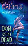 Don of the Dead (Pepper Martin Mysteries, No. 1) by Casey Daniels