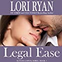 Legal Ease: Sutton Capital, Book 1 (       UNABRIDGED) by Lori Ryan Narrated by Joey Pepin