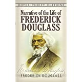 Narrative of the Life of Frederick Douglass (Dover Thrift Editions) ~ Frederick Douglass