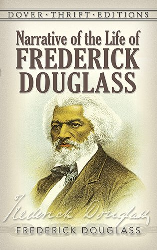 Narrative of the Life of Frederick Douglass (Dover Thrift...