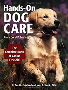 Hands-on Dog Care by Doral Publishing