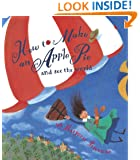 How to Make an Apple Pie and See the World (Dragonfly Books)