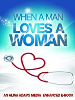 When a Man Loves a Woman: Enhanced Multimedia Edition