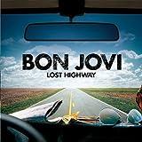 Bon Jovi-ボンジョビ- Lost Highway