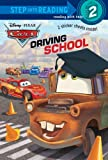 Driving School (Disney/Pixar Cars) (Step into Reading)