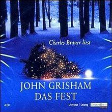 Das Fest Hörbuch von John Grisham Gesprochen von: Charles Brauer