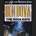 The Rock Rats: Book Two of The Asteroid Wars Audiobook by Ben Bova Narrated by Ira Claffey, Amanda Karr,  cast