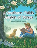Southern Child's Garden of Verses, A (1589807642) by Davis, David