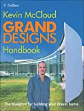 img - for Grand Designs Handbook: The Blueprint for Building Your Dream Home book / textbook / text book