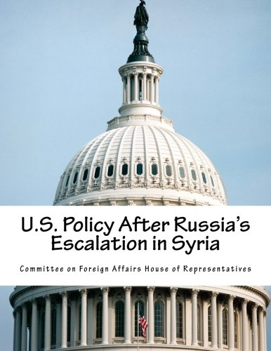 U.S. Policy After Russia's Escalation in Syria PDF