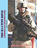 echange, troc Joe Poyer - The M14-Type Rifle, 3rd Revised and Expanded Edition