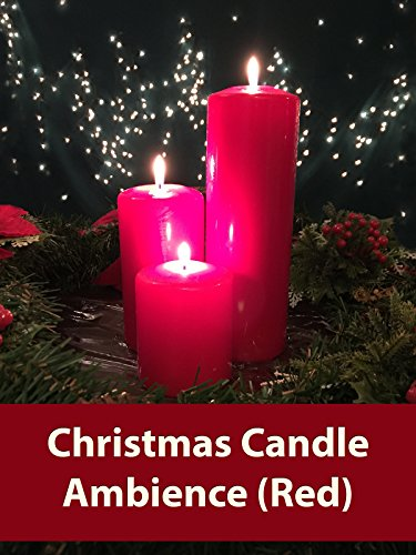 Christmas Candle Ambience (Red)