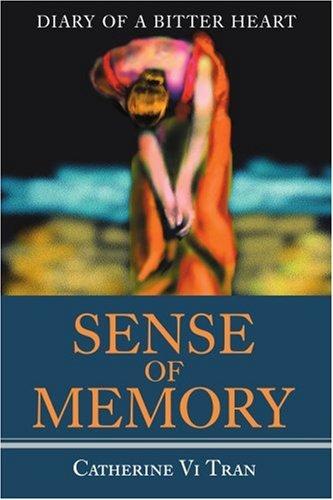 感觉记忆: 日记一颗苦涩的心