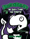 img - for Dragonbreath #5: No Such Thing as Ghosts book / textbook / text book