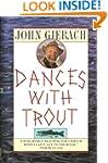 Dances With Trout