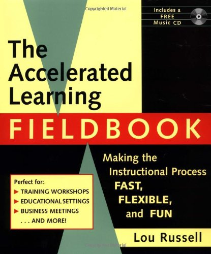 The Accelerated Learning Fieldbook, (includes Music...