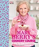 Mary Berry Mary Berry Cookbooks Collection 3 Books Set, (Mary Berry's Cookery Course, Mary Berry's Baking Bible and Mary Berry's Complete Cookbook)