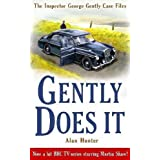 Gently Does It (Inspector George Gently 1) (The Inspector George Gently Case Files)by Alan Hunter