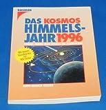 img - for Das Kosmos Himmelsjahr 1996 - Sonne, Mond und Sterne im Jahreslauf book / textbook / text book