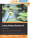 Lotus Notes Domino 8: Upgrader's...