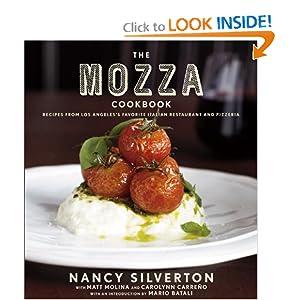 The Mozza Cookbook - Nancy Silverton