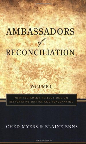 Ambassadors Of Reconciliation: New Testament Reflections /Restorative Justice/Peacemaking V-1